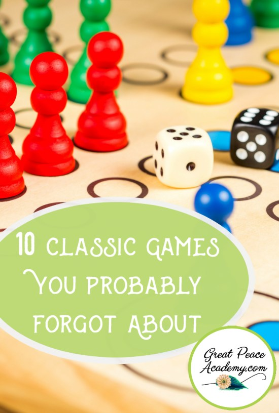 10 Classic Games You Probably Forgot About for Family Time   GreatPeaceAcademy.com #ihsnet