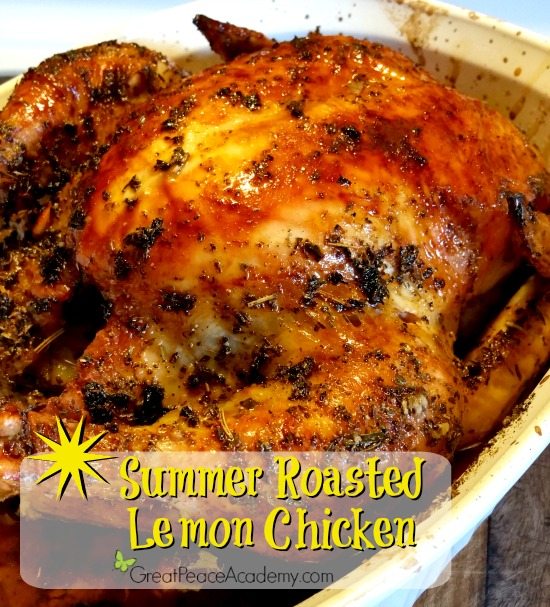Summer Dinners: Roasted Lemon Chicken Recipe from GreatPeaceAcademy.com