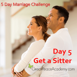 Marriage Challenge: Marital Intimacy, Get a Sitter