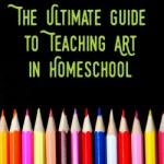 The Ultimate Guide for Teaching Art in Homeschool   GreatPeaceAcademy.com #ihsnet