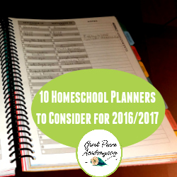 10 Homeschool Planners to Consider for the 2016-2017 Year