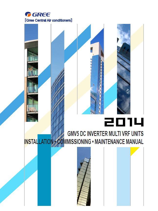 GMV5 DC INVERTER MULTI VRF UNITS INSTALLATION \u2022 COMMISSIONING