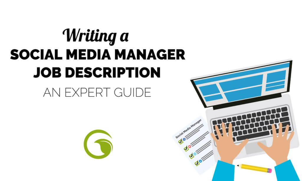 Writing A Social Media Manager Job Description? Read this First