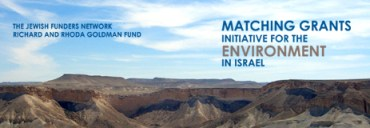 The Jewish Funders Network Earmark $1.5 Million Green Ones For Israel's Environment – Apply Now!