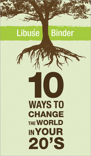 """Green Student Life Using """"10 Ways to Change the World in Your Twenties"""""""