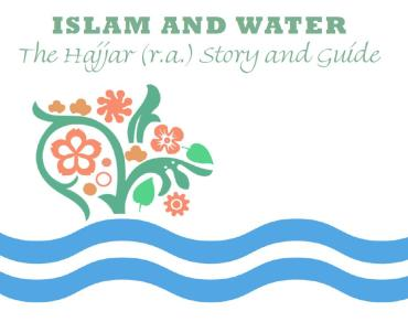 'The Story of Hajjar': Muslim Women and Water Conservation