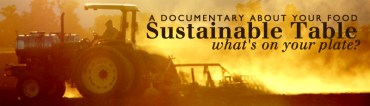 Sustainable Table Film Shows What's On Your Plate