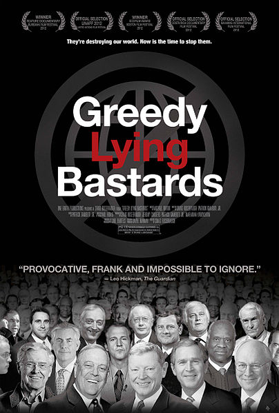 greedy lying bastards film poster