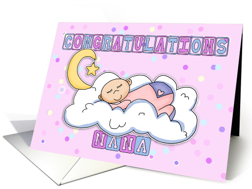 Nana New Baby Girl Congratulations card (620854) - baby girl congratulations card