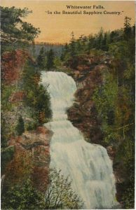 """Whitewater Falls """"In the Beautiful Sapphire Country"""""""