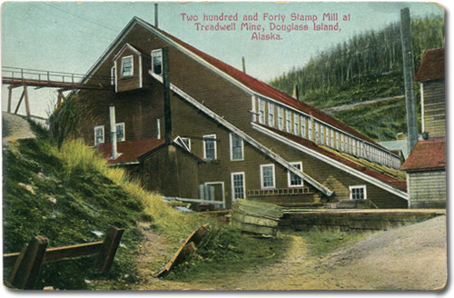 Postcard; Two hundred and Forty Stamp Mill at Treadwell Mine, Douglass Island, Alaska