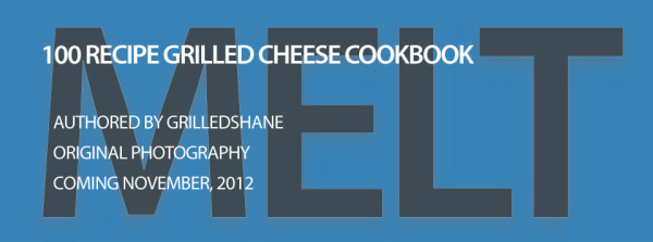 MELT - 100 Recipe Grilled Cheese Cookbook