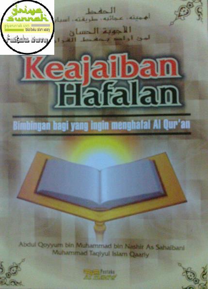 Keajaiban Hafalan, Bimbingan bagi yang ingin menghafal (hapalan) Al-Qur'an