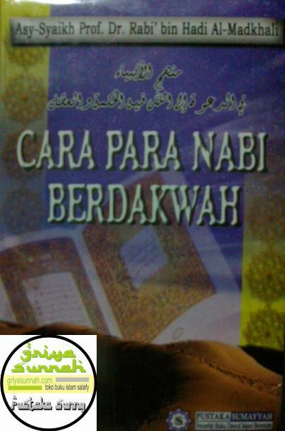 Gambar Sampul Depan Buku Cara Para Nabi Berdakwah Terjemah Manhajul Anbiya fii dakwah ilallah