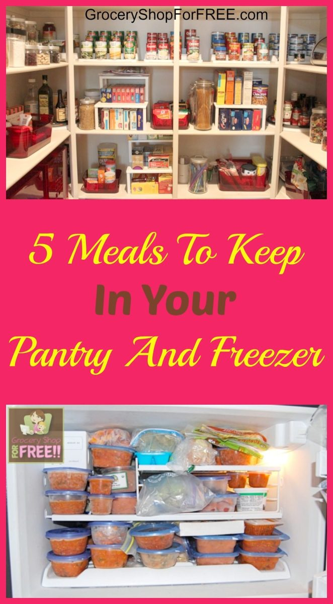 5 Meals To Keep In Your Pantry And Freezer!