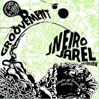 Groovement: Jneiro Jarel Interview (Willie Isz, Shape of Broad Minds, Dr Who Dat?)