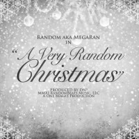 Download: RANDOM aka MEGA RAN // A Very Random Christmas