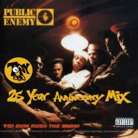 Stream: MR SPIN // PUBLIC ENEMY Yo! Bum Rush The Show 25th Anniversary Mix