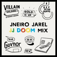JNEIRO JAREL // JJ DOOM Mix