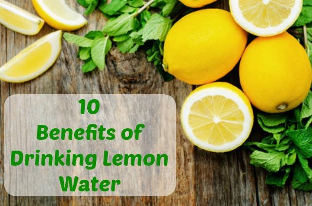 10 of benefits of drinking lemon water