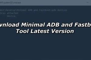 Download Minimal ADB and Fastboot Tool Latest Version