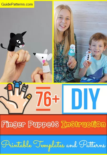76+ DIY Finger Puppets Instruction, Printable Templates and Patterns