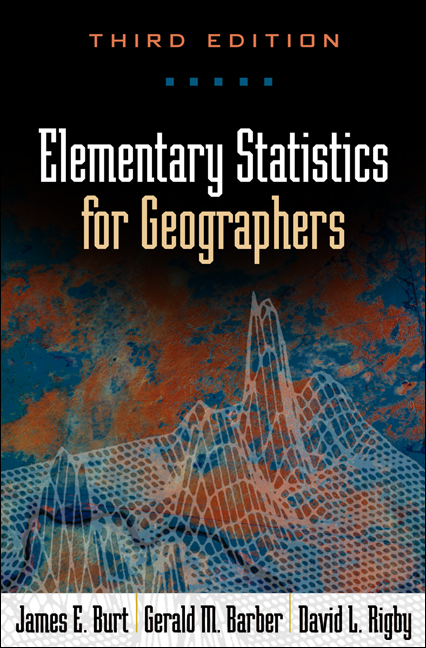 Elementary Statistics for Geographers Third Edition