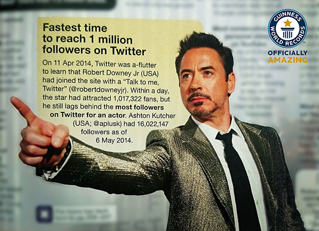 Robert Downey on Twitter is in the Guiness Book of World Records for Fastest to 1 Million Followers.