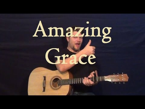 Amazing Grace (HYMN) Easy Guitar Strum Chords Fingerstyle Melody ...