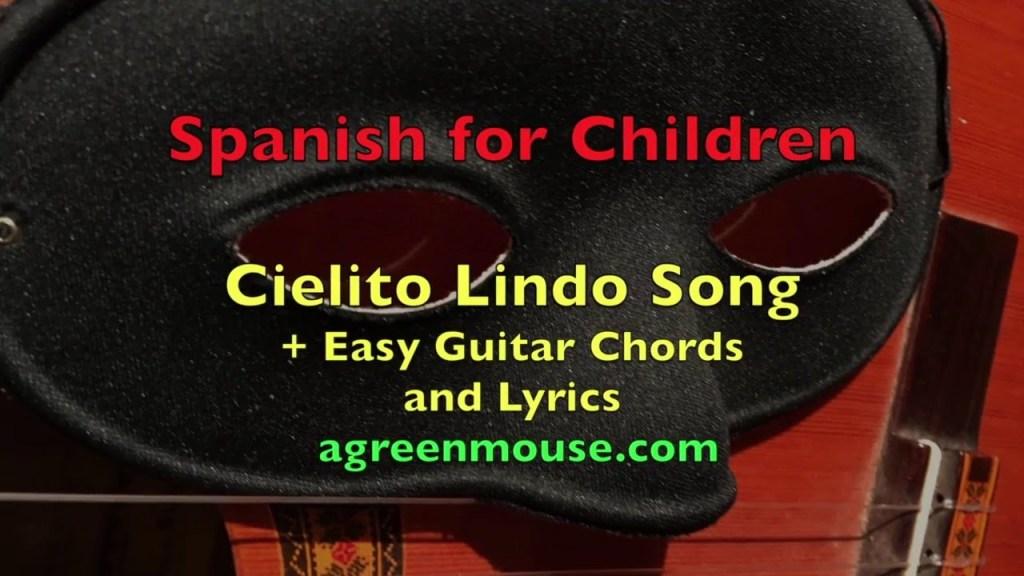 Cielito Lindo: Tune + Lyrics + Easy Guitar Chords | Guitar Grotto