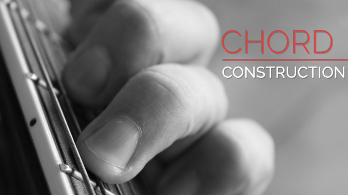 Chord Construction Guitar Lesson World