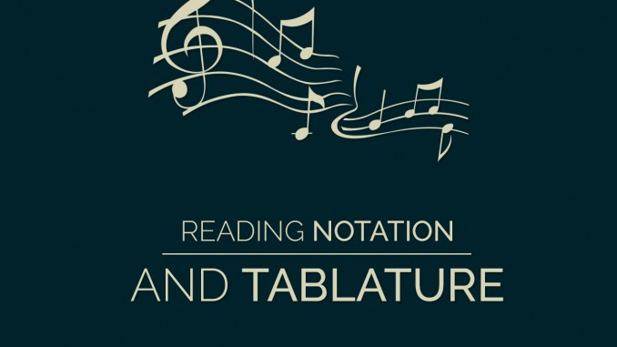 Reading Notation and Tablature Guitar Lesson World