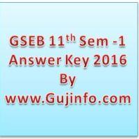 GSEB HSC 11th Science Sem 1 Answer Key 2016