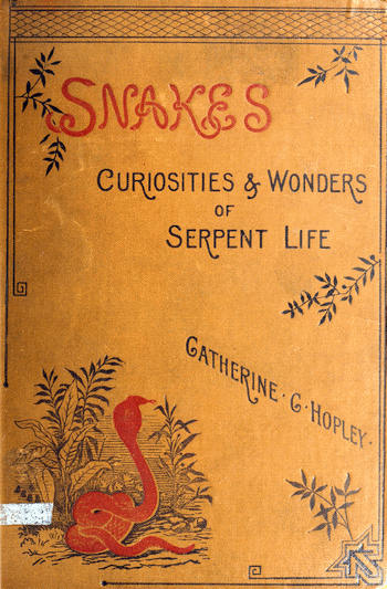 The Project Gutenberg eBook of Snakes, by Catherine Cooper Hopley