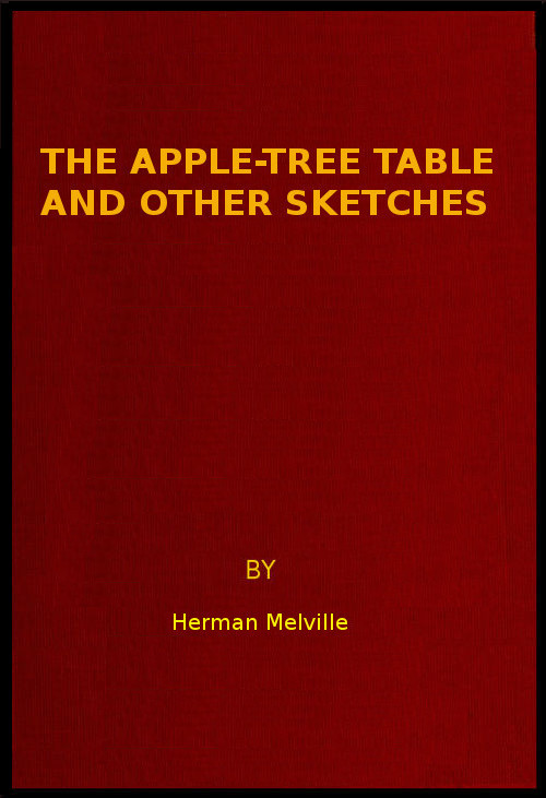 The Project Gutenberg eBook of The Apple-tree Table And Other