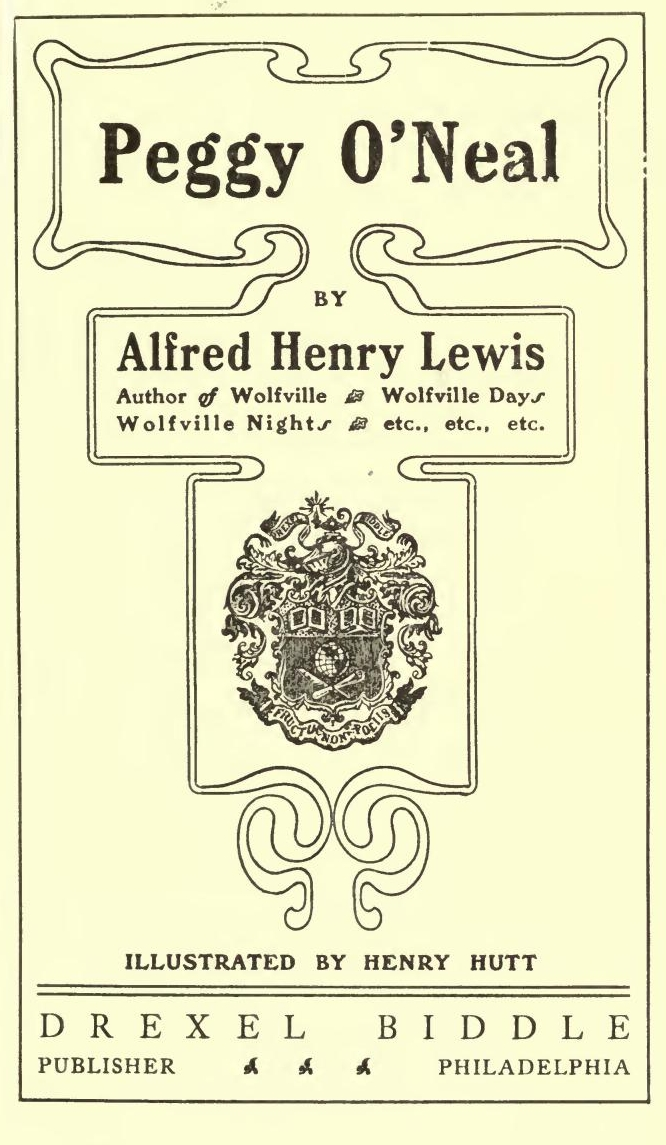 Peggy O\u0027Neal, by Alfred Henry Lewis