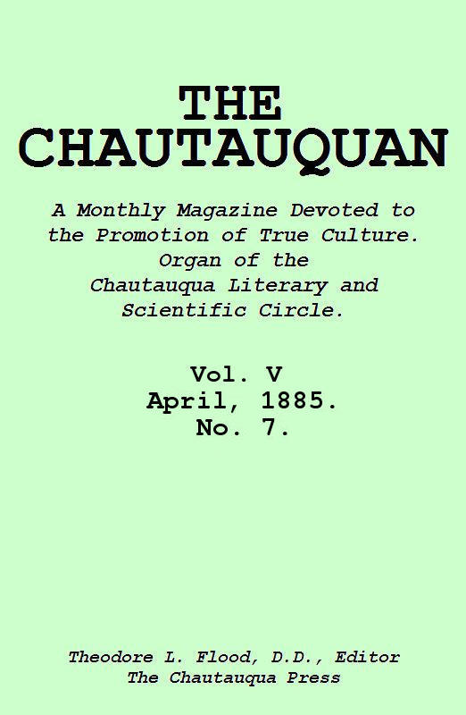 The Project Gutenberg eBook of The Chautauquan, Vol V, April 1885
