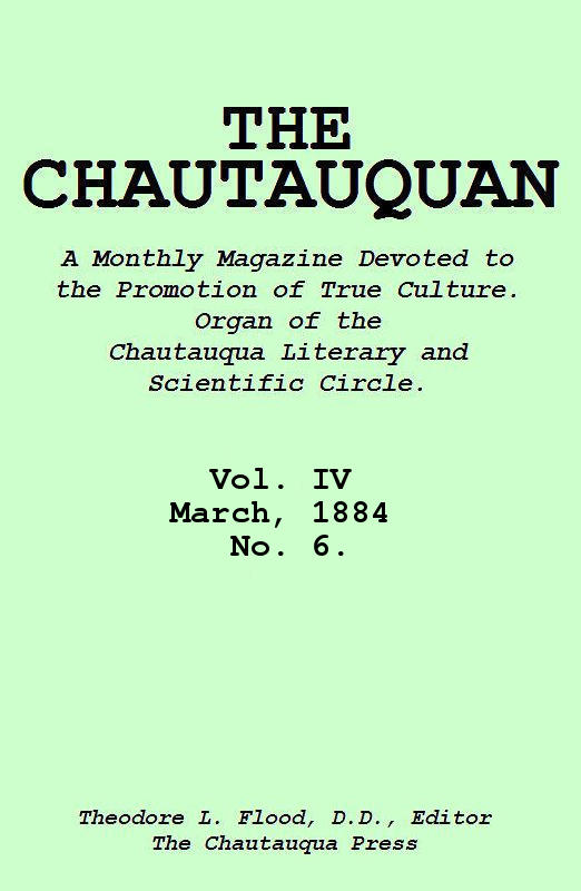 The Project Gutenberg eBook of The Chautauquan, Vol IV, March 1884