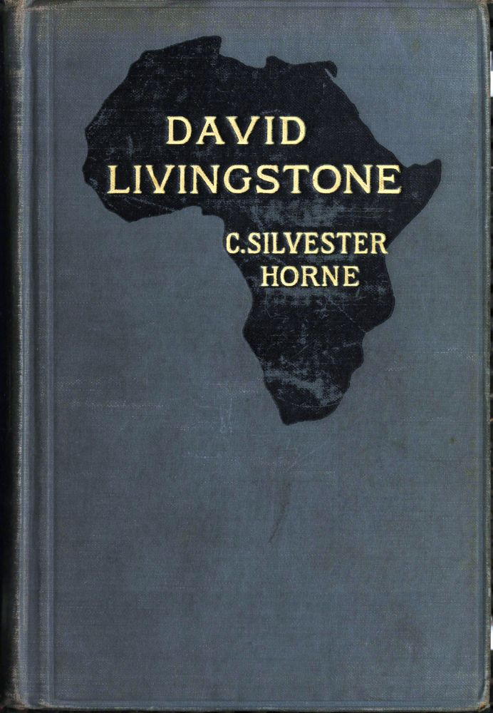 The Project Gutenberg eBook of David Livingstone, by C Silvester Horne