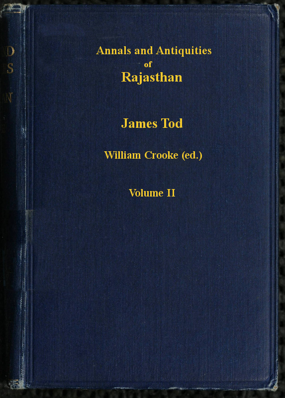 Annals and Antiquities of Rajasthan, vol 2 of 3, by James Tod