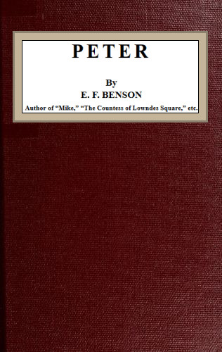 The Project Gutenberg eBook of Peter, by E F Benson