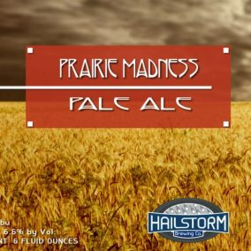 Hailstorm Brewing Prairie Madness Pale Ale