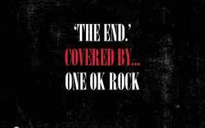 "ONE OK ROCK akan cover lagu ""The End."" milik My…"