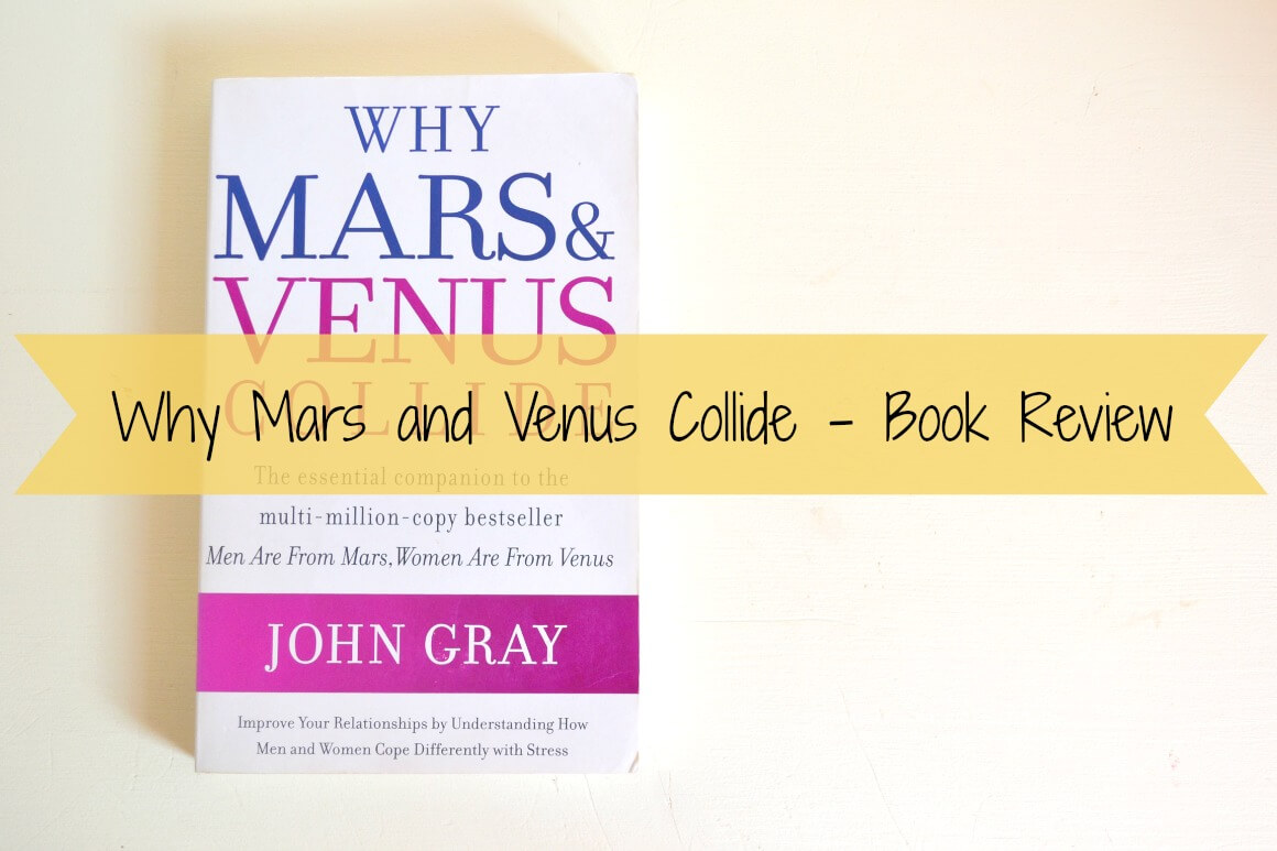 Why Mars and Venus Collide - Book Review