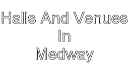 halls and venues in medway image