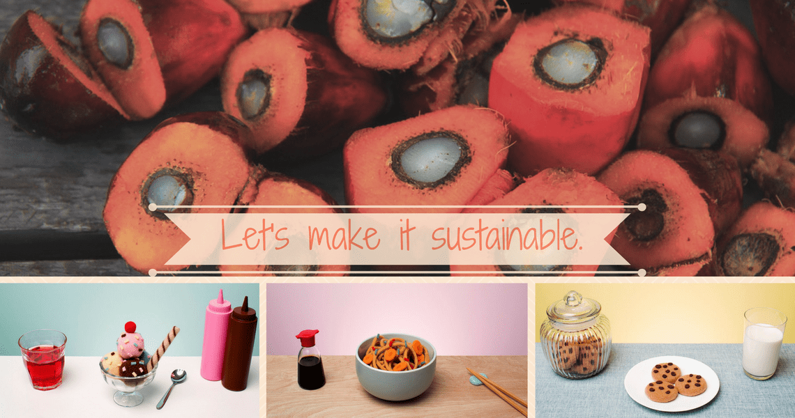 Sustainable Palm Oil- Drive the Demand!