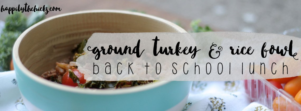Ground Turkey and Rice Bowls | Back to School Recipe
