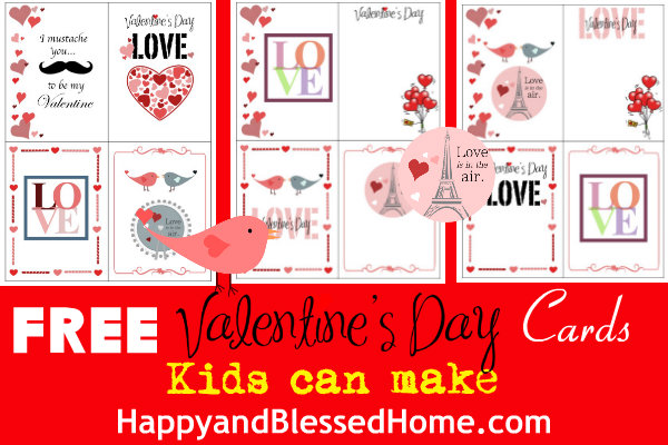 FREE Valentine\u0027s Day Cards Kids Can Make - Happy and Blessed Home
