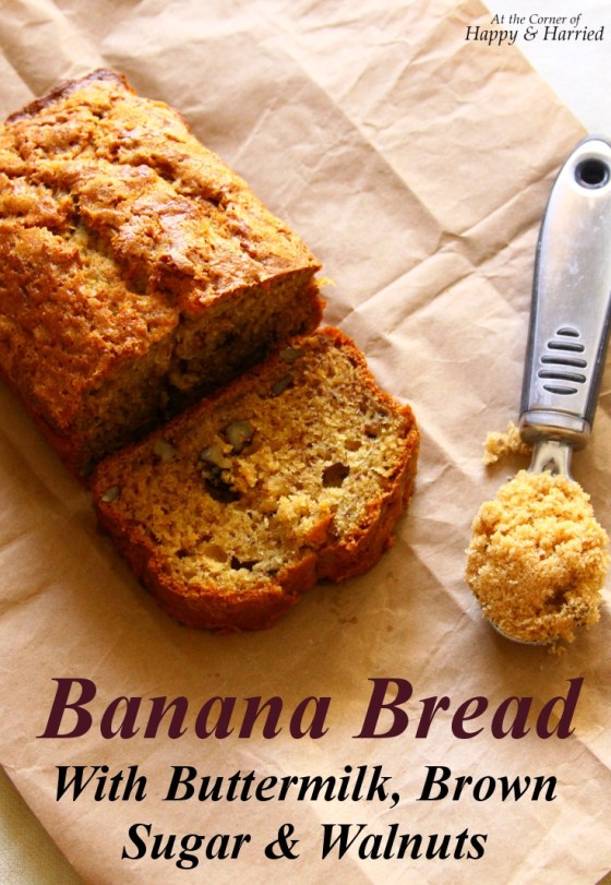 Banana Bread With Buttermilk Brown Sugar Amp Walnuts