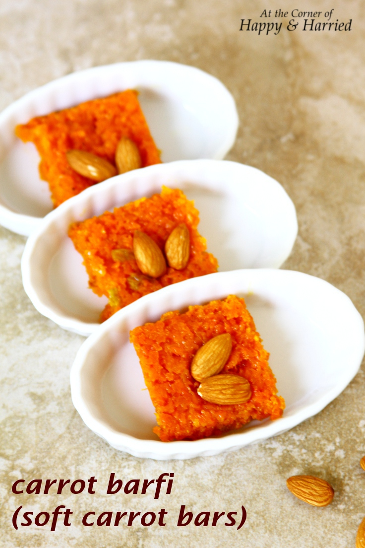 Easy Dessert: Carrot Barfi (Soft Carrot Bars) - Guest Blogging At The Spice Adventuress